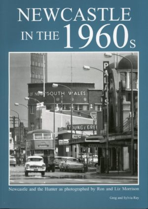 Newcastle in the 1960s by Greg and Sylvia Ray