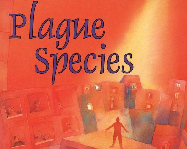 Endgame for a plague species?