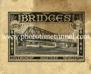 Bridges built by Walsh Island Dockyard, Newcastle, 1921 marketing brochure. PDF download