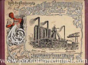 Official opening of the BHP Steelworks, Newcastle, NSW, 1915. Souvenir brochure. (PDF download)