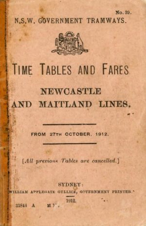 Newcastle and Maitland tramways timetable, 1912. Official NSW Government timetable. (PDF download)