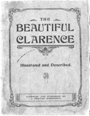 The Beautiful Clarence, Illustrated and described. 26-page brochure on the Clarence River district, NSW, circa 1916. PDF Download.