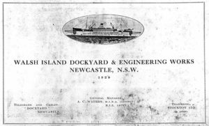 Walsh Island Dockyard and Engineering Works, Newcastle NSW, promotional brochure 1929. PDF download