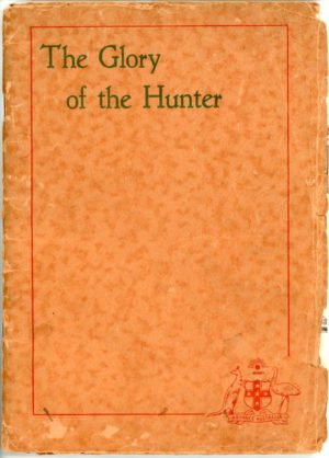 The Glory of the Hunter, West Maitland centenary 1935 (secondhand book)