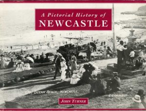 A Pictorial History of Newcastle, by John Turner (secondhand book)