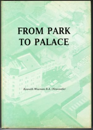 From Park to Palace (Newcastle Conservatorium of Music, Cultural Centre, Civic Park) (secondhand book)