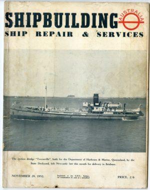 Shipbuilding, Ship Repair and Services (Australia) magazine, November 29, 1952.