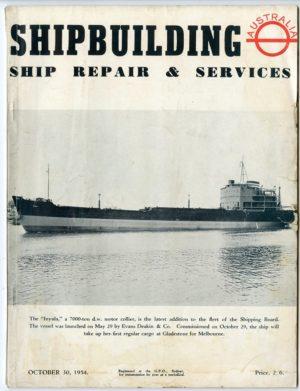 Shipbuilding, Ship Repair and Services (Australia) magazine, October 30, 1954.