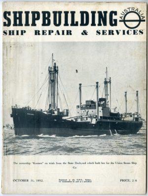 Shipbuilding, Ship Repair and Services (Australia) magazine, October 31, 1952.