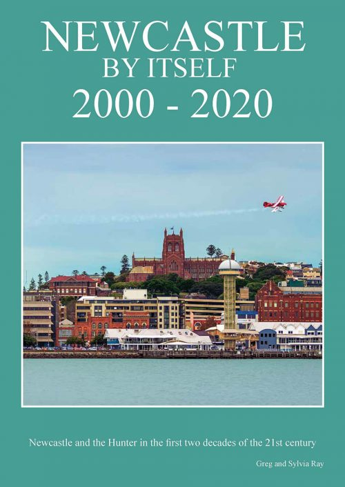 New book: 'Newcastle By Itself, 2000-2020' by Greg & Sylvia Ray